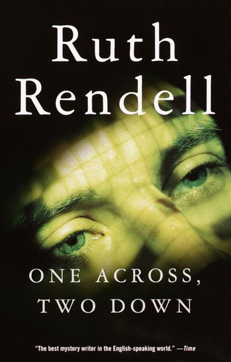 One Across, Two Down By: Ruth Rendell