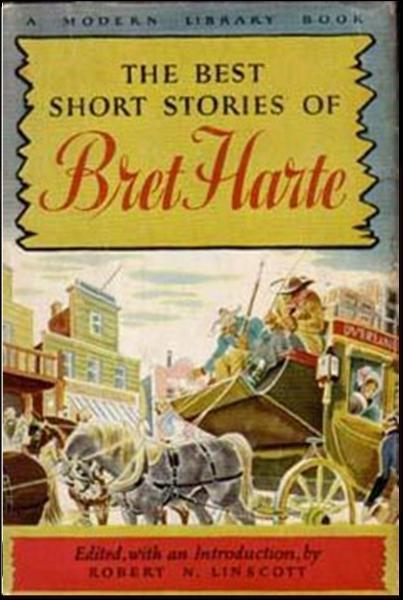 The Best Short Stories of Bret Harte