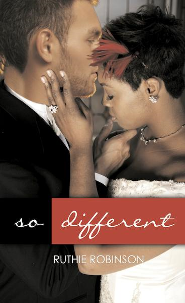 So Different By: Ruthie Robinson