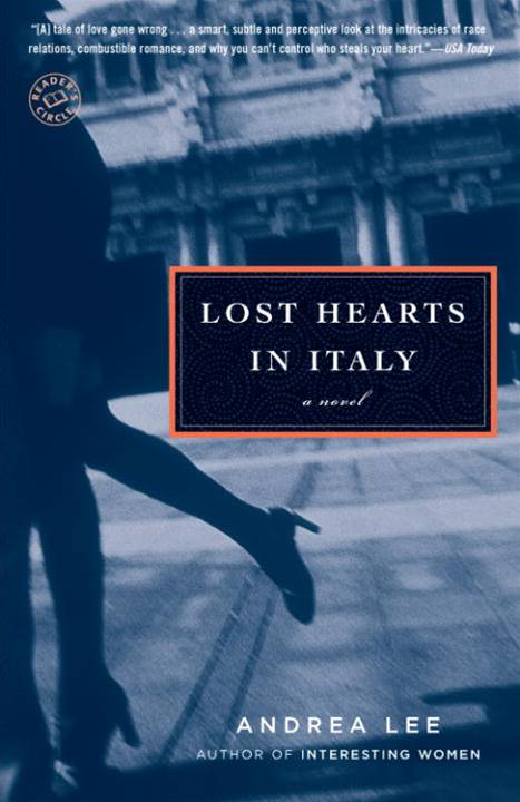 Lost Hearts in Italy By: Andrea Lee