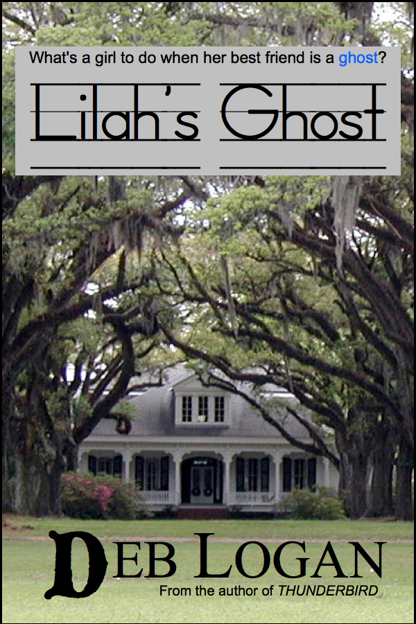 Lilah's Ghost By: Deb Logan