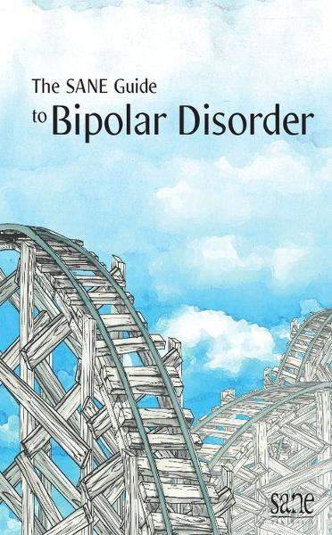 SANE Guide to Bipolar Disorder