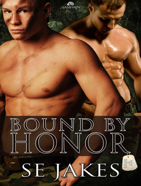 Bound by Honor By: SE Jakes