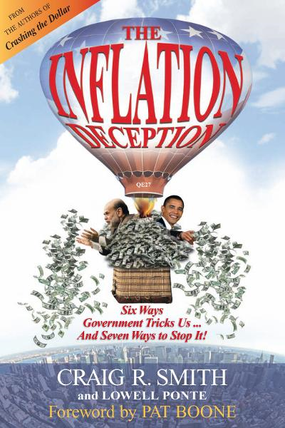 The Inflation Deception: Six Ways Government Tricks Us...and Seven Ways to Stop It!