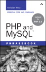 PHP and MySQL Phrasebook By: Christian Wenz