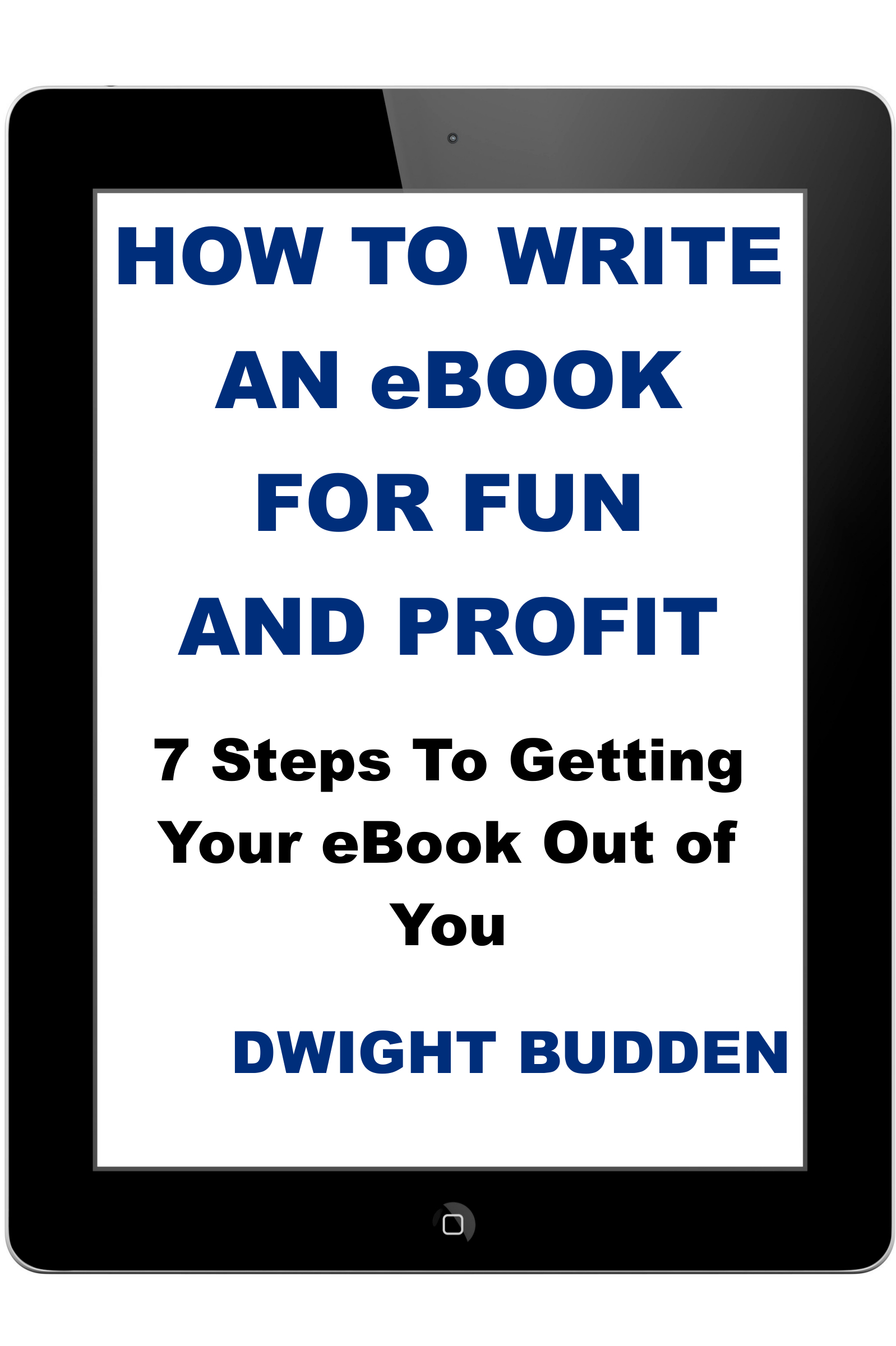 How To Write An eBook For Fun and Profit