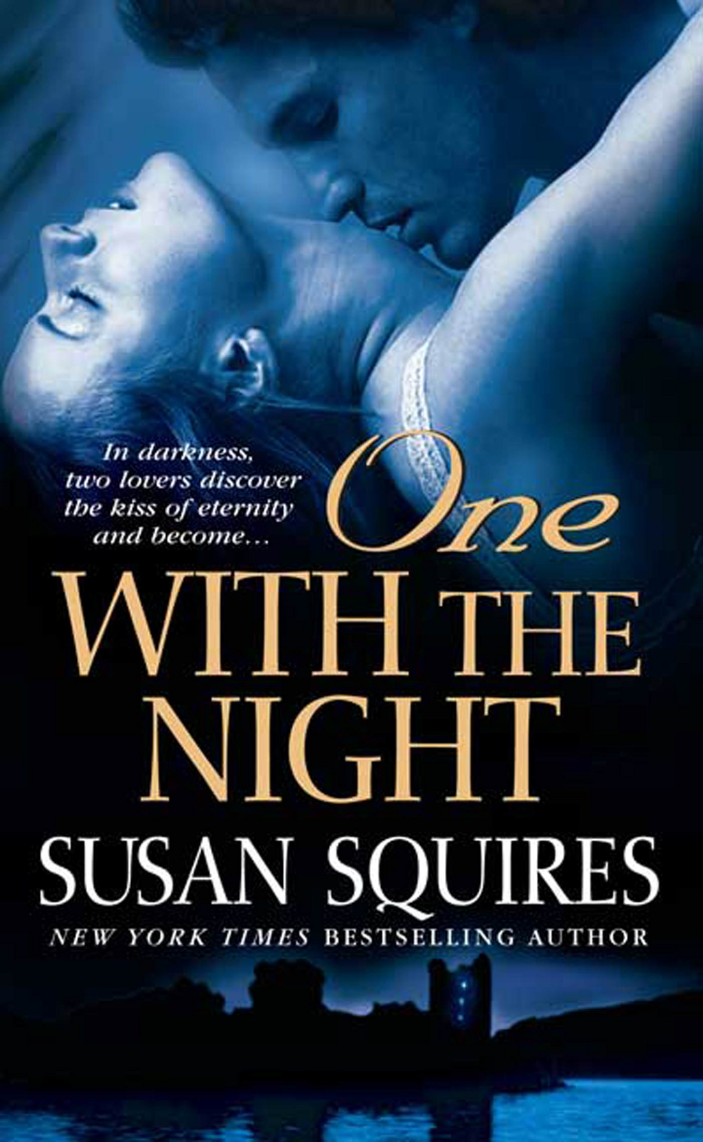 One With the Night By: Susan Squires