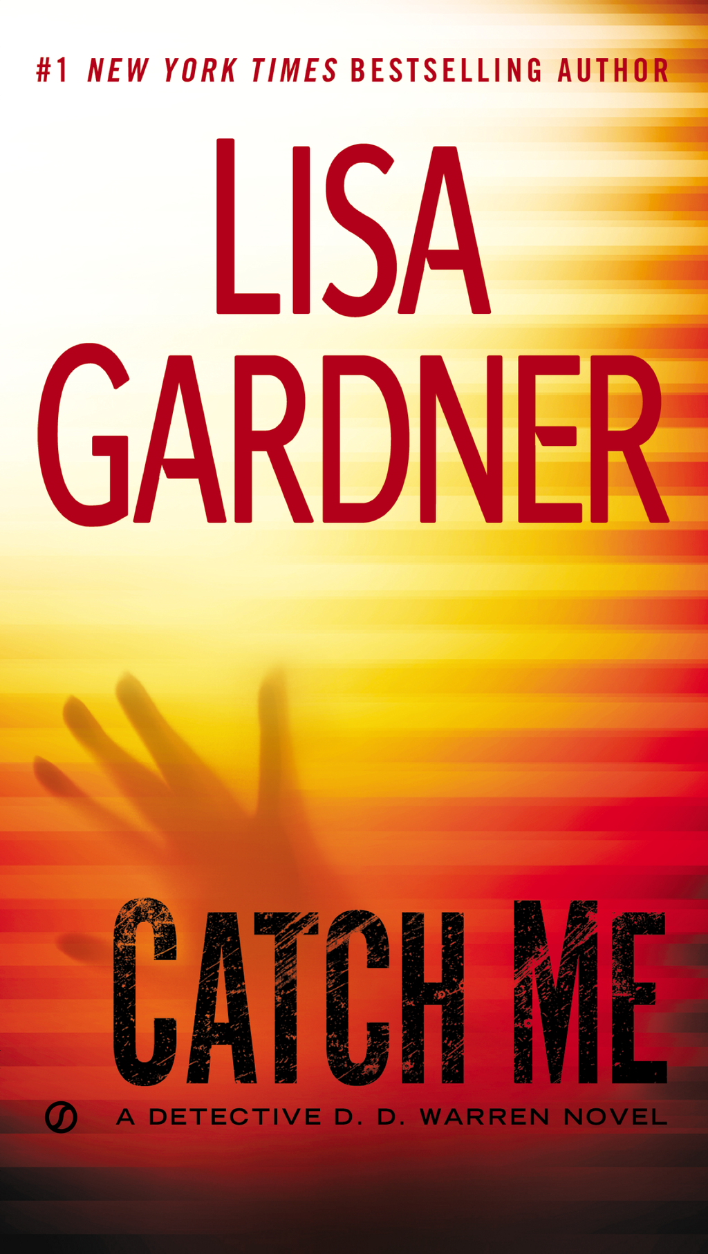 Catch Me By: Lisa Gardner