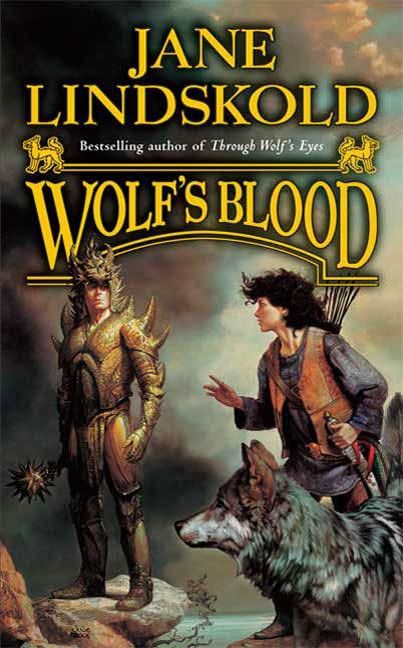 Wolf's Blood By: Jane Lindskold