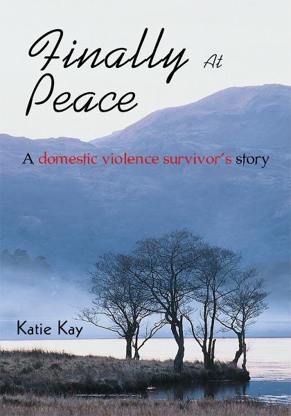 FINALLY AT PEACE By: Katie Kay