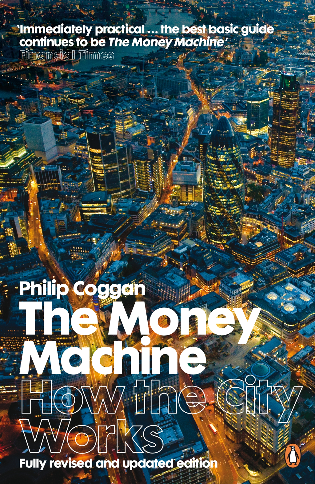 The Money Machine How the City Works