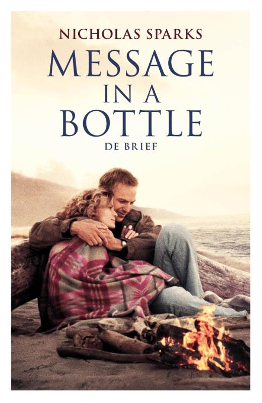 Nicholas Sparks - Message in a Bottle / De brief