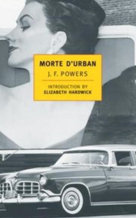 Morte d'Urban By: J.F. Powers