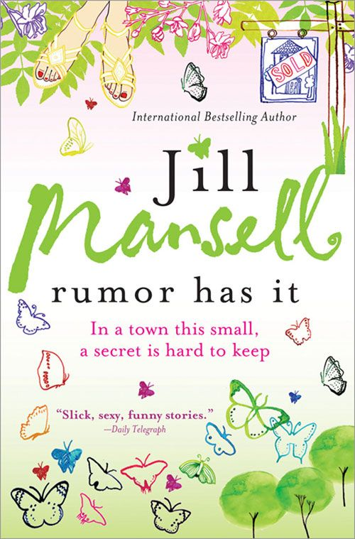 Rumor Has It By: Jill Mansell