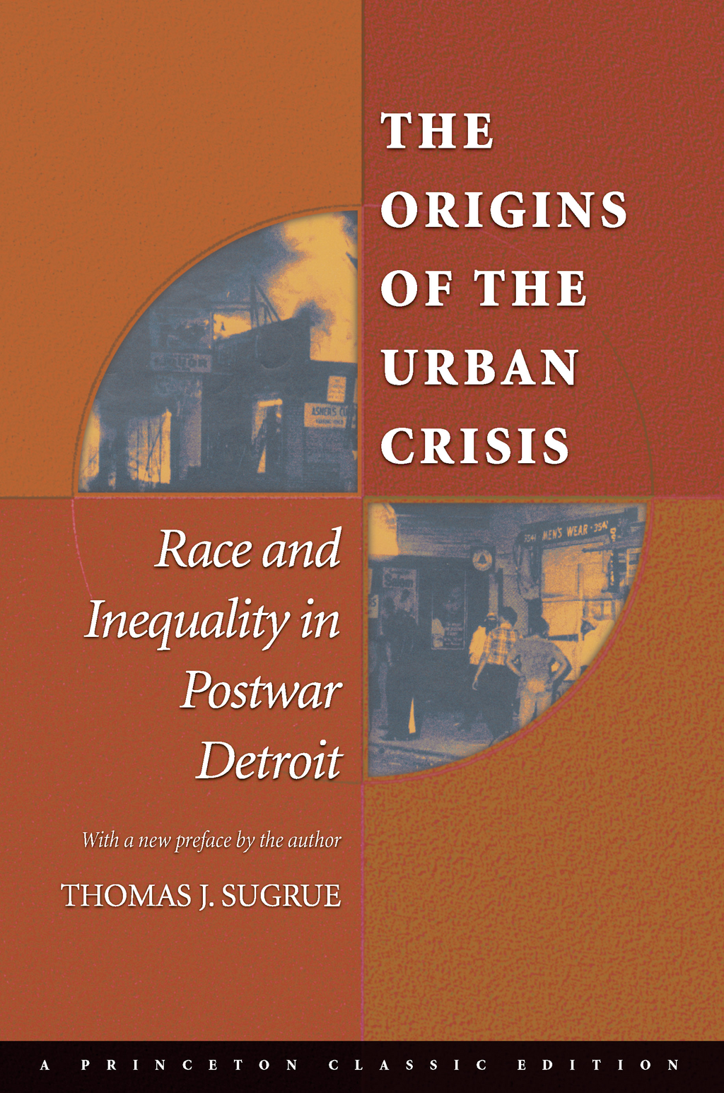 The Origins of the Urban Crisis By: Thomas J. Sugrue