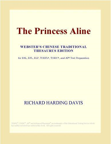 The Princess Aline (Webster's Chinese Traditional Thesaurus Edition)