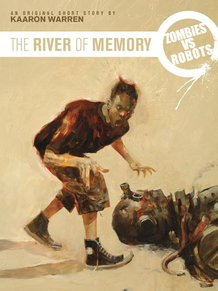 Zombies vs. Robots: The River of Memory