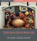 download The Golden Bough: A Study in Magic and Religion (Illustrated Edition) book