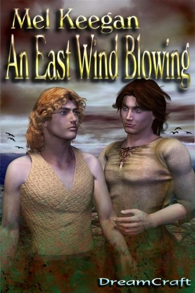 An East Wind Blowing By: Mel Keegan
