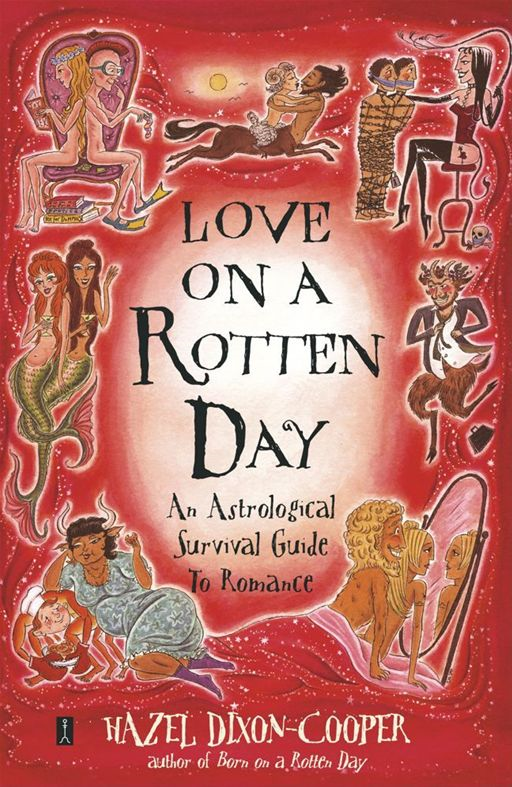 Love on a Rotten Day By: Hazel Dixon-Cooper