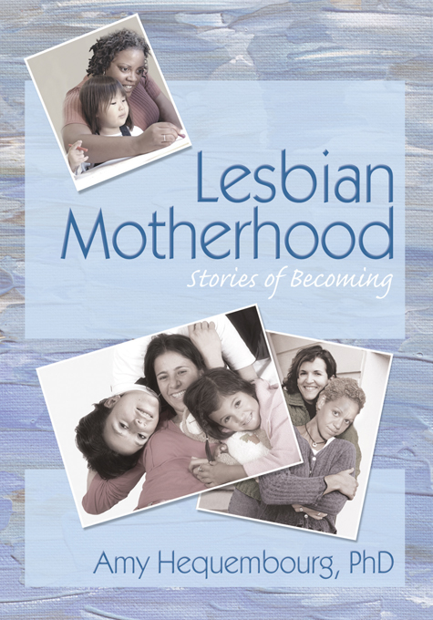 Lesbian Motherhood Stories of Becoming