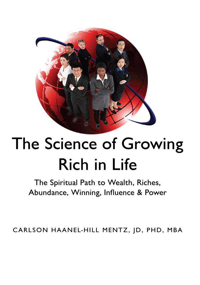 ''The Science of Growing Rich in Life''