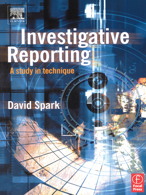 Investigative Reporting: A study in technique