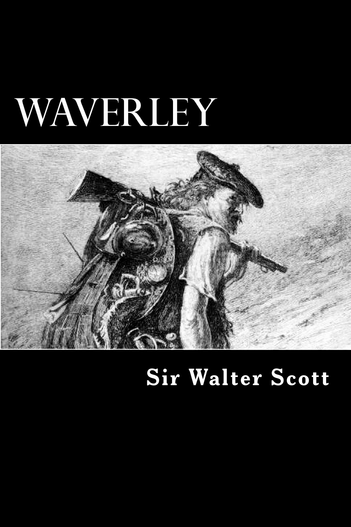 Waverley By: Sir Walter Scott