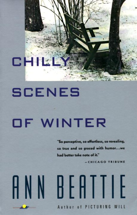 Chilly Scenes of Winter By: Ann Beattie