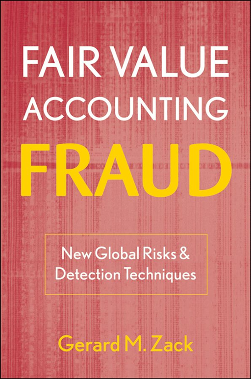 Fair Value Accounting Fraud