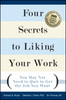 Four Secrets to Liking Your Work