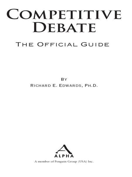 Competitive Debate By: Richard Edwards
