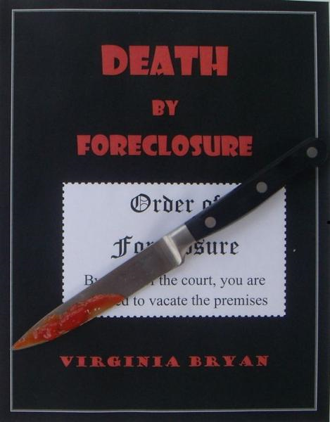 Death by Foreclosure