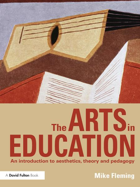 The Arts in Education By: Mike Fleming