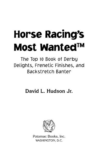 Horse Racing's Most Wanted™