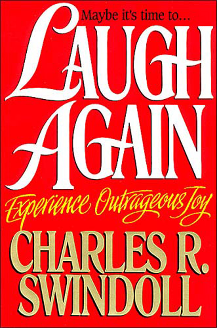 Laugh Again By: Charles Swindoll