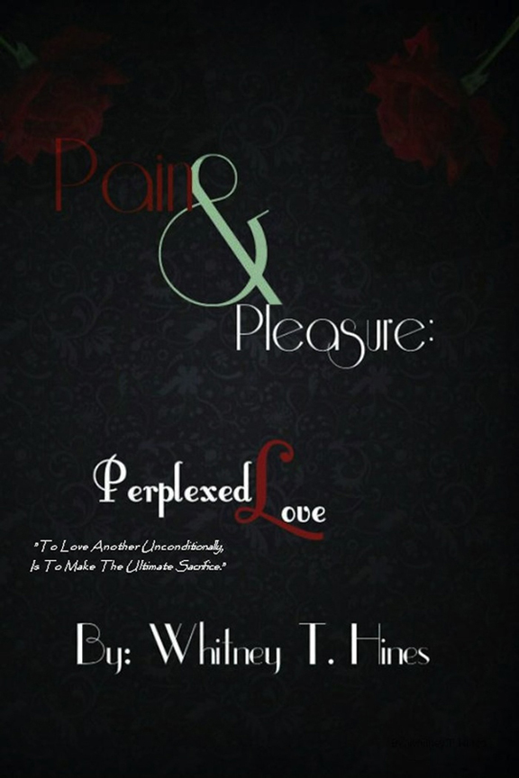 Pain & Pleasure: