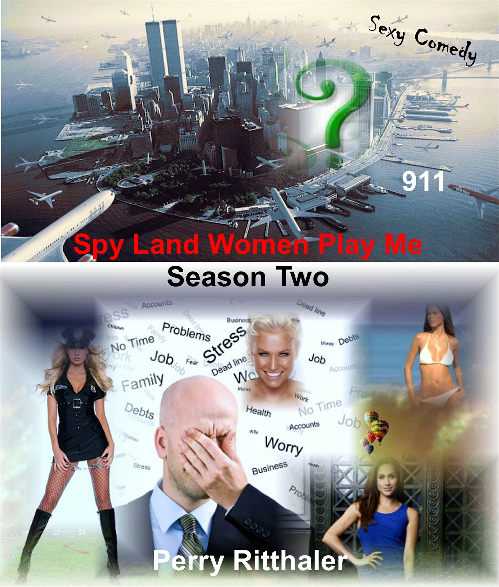 Spy Land Women Play Me Season Two