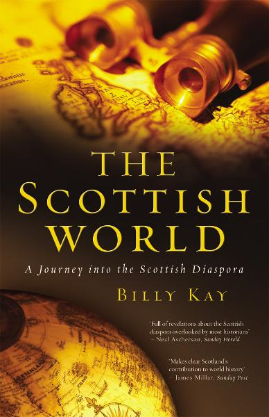 The Scottish World By: Billy Kay