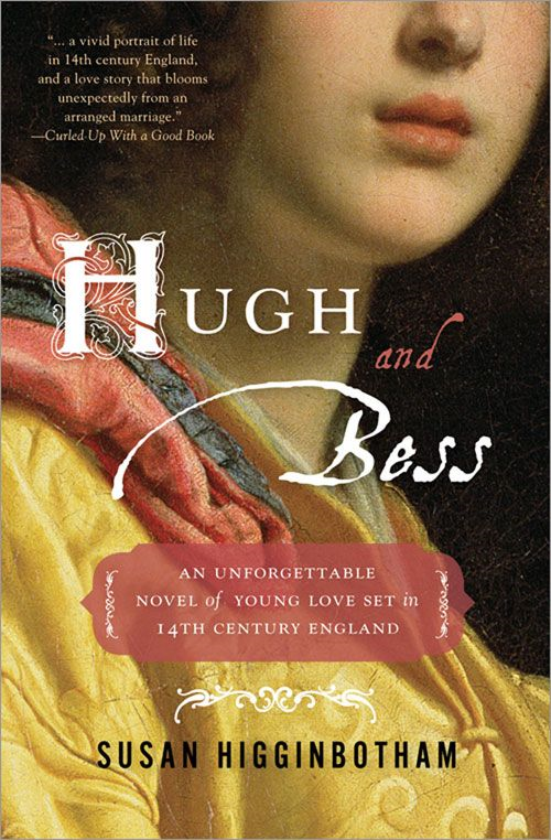 Hugh and Bess By: Susan Higginbotham