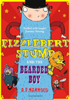 Fizzlebert Stump And The Bearded Boy: