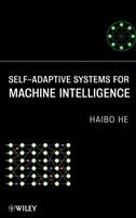 Self-Adaptive Systems For Machine Intelligence: