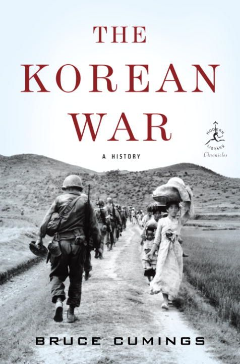 The Korean War By: Bruce Cumings