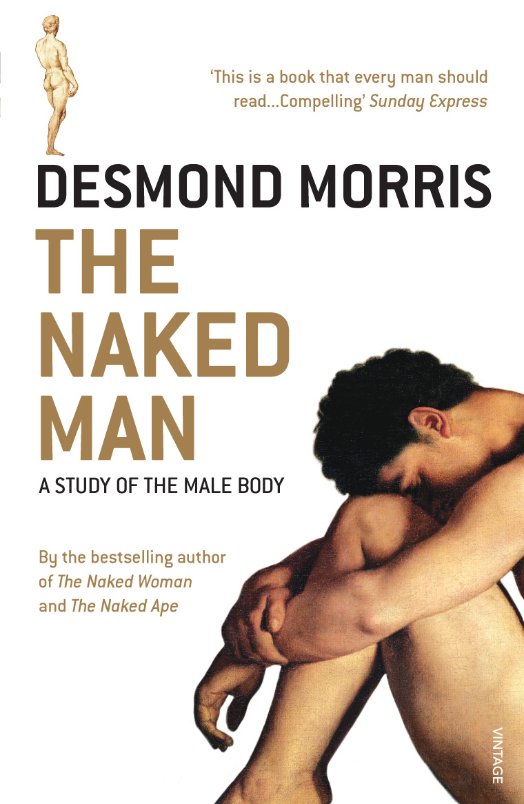 The Naked Man A study of the male body