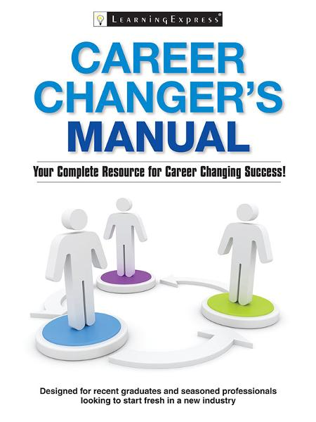 Career Changer's Manual
