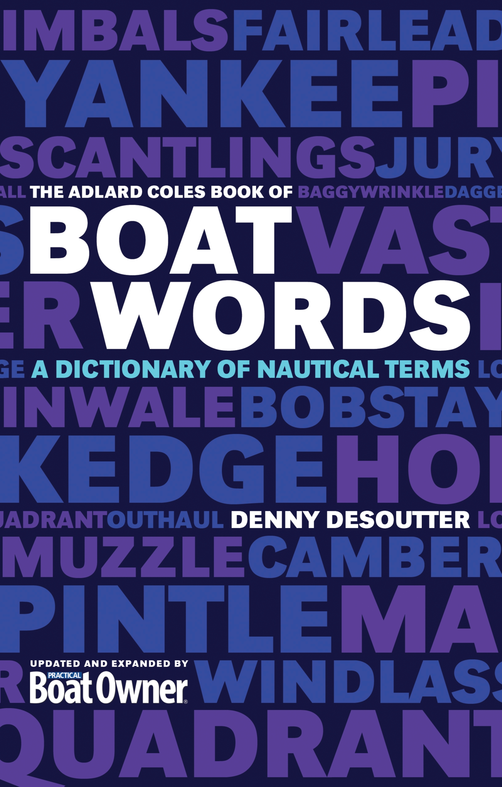 The Adlard Coles Book of Boatwords