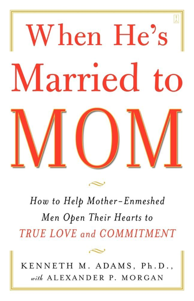 When He's Married to Mom By: Kenneth Adams