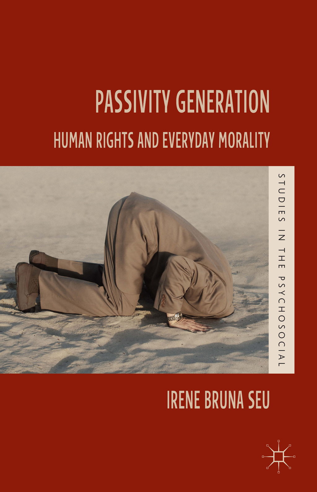 Passivity Generation Human Rights and Everyday Morality