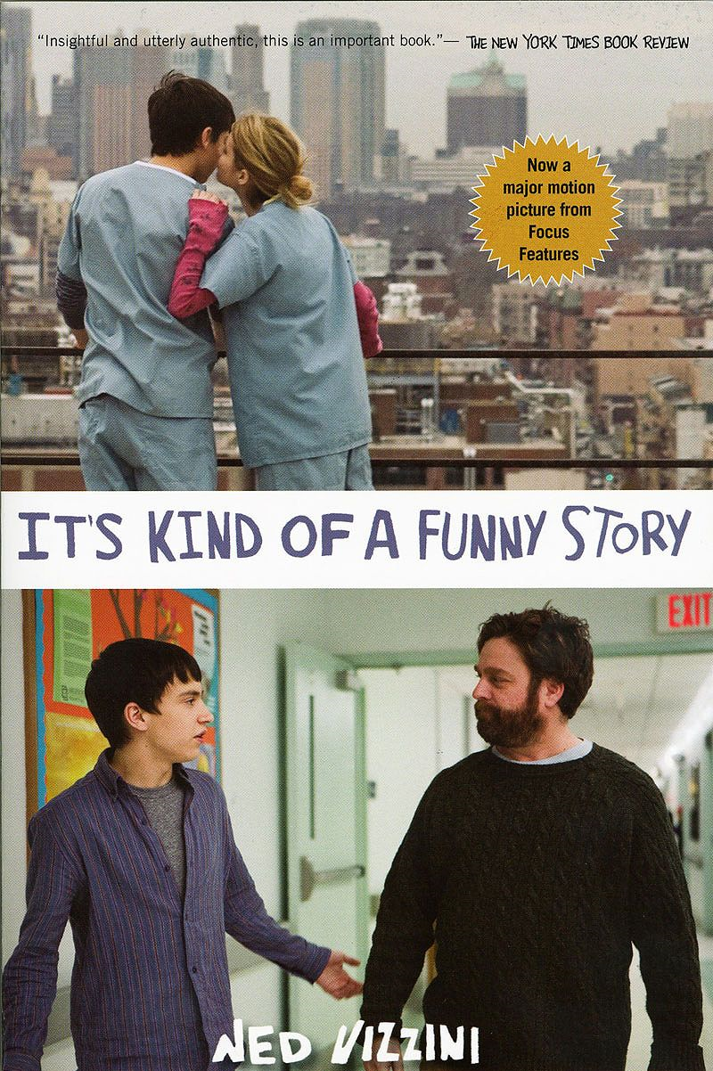 It's Kind of a Funny Story By: Ned Vizzini