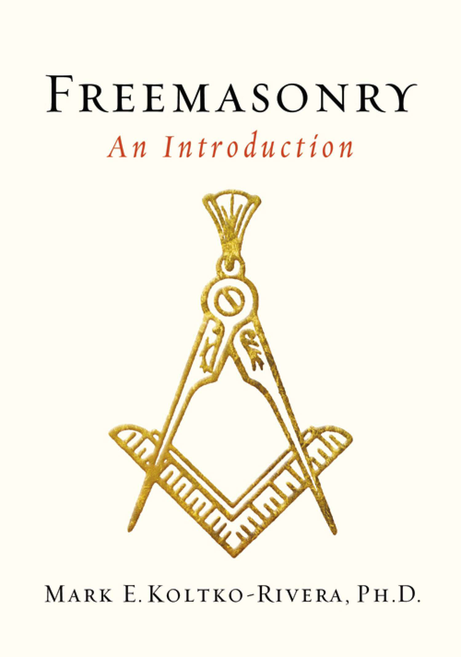 Freemasonry: An Introduction